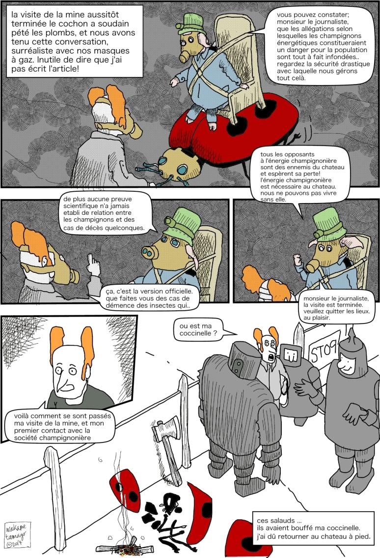 Le journaliste et le directeur de la mine. Le directeur de la mine est un cochon et se laisse emporter et finit par virer le journaliste de la mine !