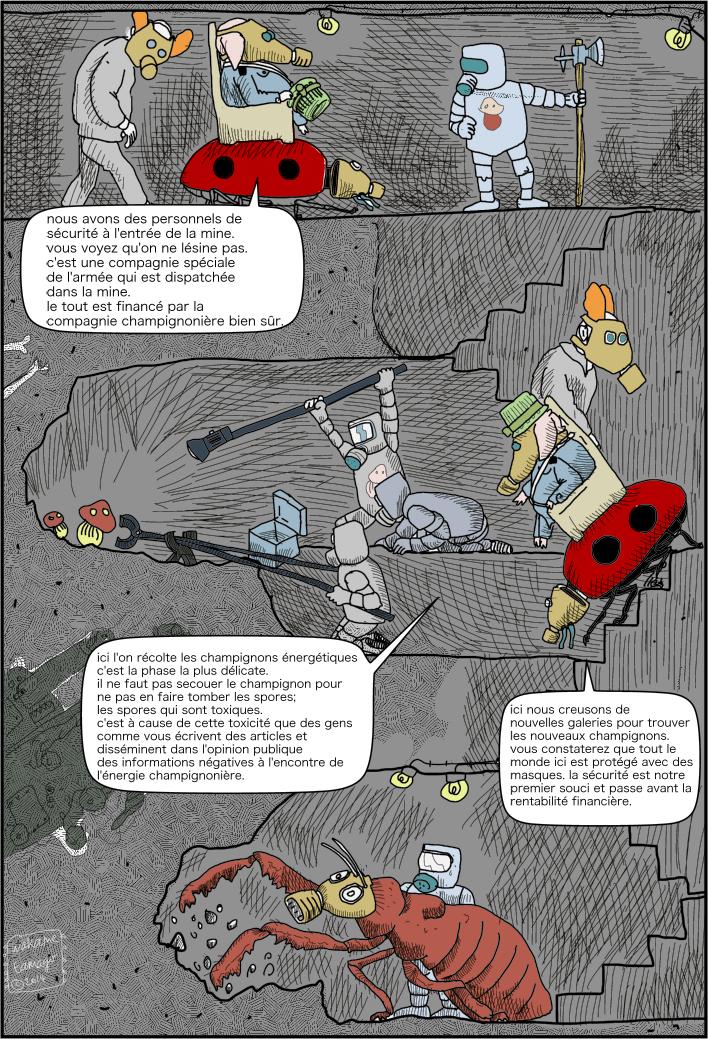 Visite de la mine de champignons énergétiques. Récolte des champignons. Mesures de sécurité.