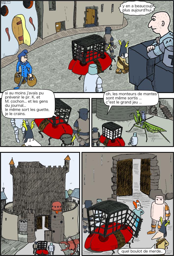 le journaliste arrêté est conduit vers la prison du château.