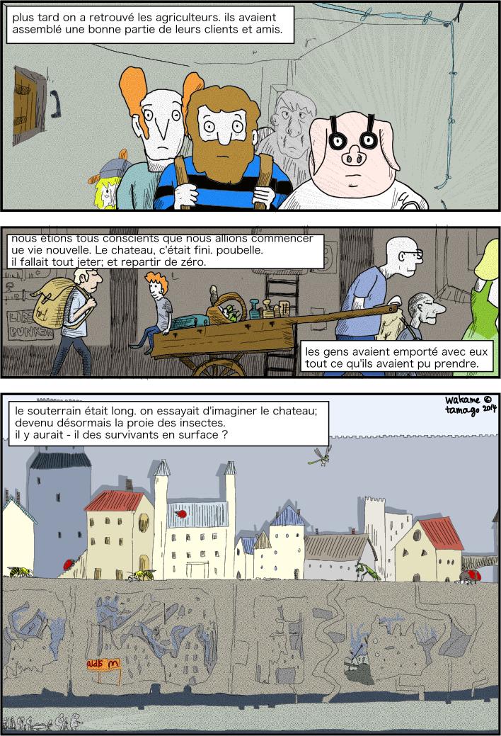 ils retrouvent les agriculteurs et leurs clients. Ils tentent de quitter le château par les souterrains.